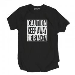 Koszulki męskie CAUTION KEEP AWAY HE IS TAKEN