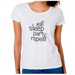 Koszulka damska Eat, sleep, party, repeat