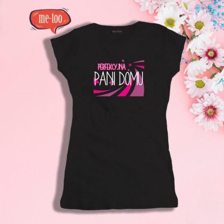 Koszulka damska z nadrukiem Perfekcyjna Pani Domu