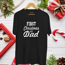 Koszulka na Święta - First Christmas as Dad