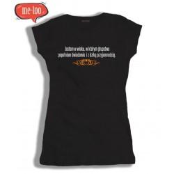 Koszulka damska Jestem w wieku w którym głupstwa popełniam świadomie...
