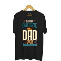 Męska koszulka z nadrukiem The most awesome Dad ever - forever