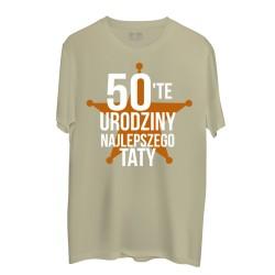 Męska koszulka z nadrukiem: 50-te (55, 60..) urodziny Najlepszego Taty / podaj wiek