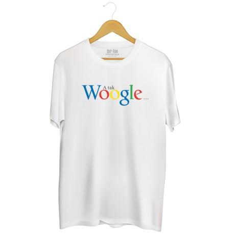 Męska koszulka z nadrukiem: A tak Woogle