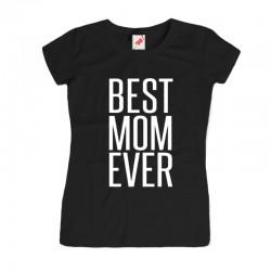 Koszulka dla mamy - Best Mom Ever