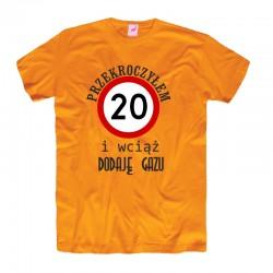 Męska koszulka z nadrukiem: Przekroczyłem 20tkę, 30, 40.. i wciąż dodaję gazu