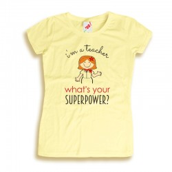 Damska koszulka I'm a teacher what's your superpower?