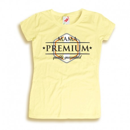 Koszulka damska z nadrukiem Mama Premium quality guaranteed