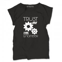Koszulka damska Trust me I'm engineer