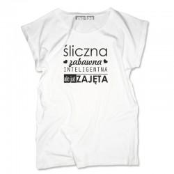 Damska koszulka z nadrukiem: Śliczna, zabawna... zajęta