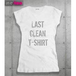 Damska koszulka z nadrukiem Last clean t-shirt
