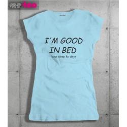 Śmieszne koszulki I'm Good in Bed