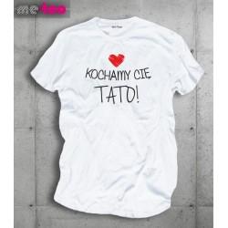Męska koszulka z nadrukiem Kochamy Cię Tato