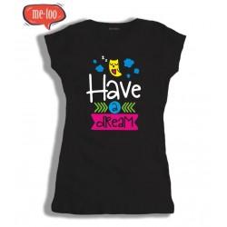 Koszulka damska z nadrukiem Have a dream