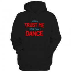 Męska bluza z kapturem Trust me You can dance