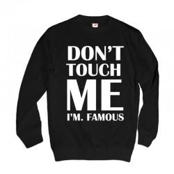 Męska bluza blogerska z nadrukiem Don't touch me I'm famous
