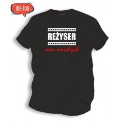 Śmieszne koszulki Reżyser scen śmiałych