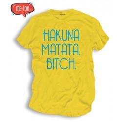 Koszulka męska Hakuna matata bitch