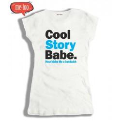 Koszulki damskie Cool Story Babe. Now throw out the garbage