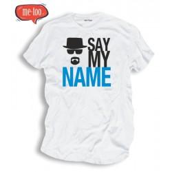 Śmieszne koszulki męskie Say My Name