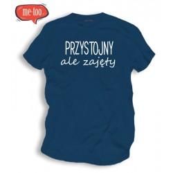 Koszulka / t-shirt męski z nadrukiem: Przystojny, ale zajęty