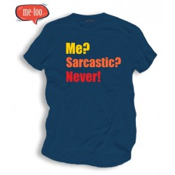 Koszulka męska Me? sarcastic? Never!
