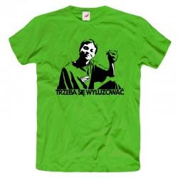 Śmieszne koszulki Trzeba się wyluzować Chłopaki nie płaczą