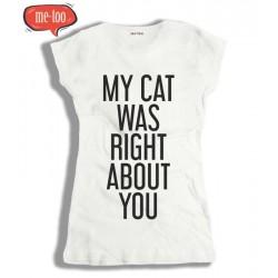 Koszulka damska z nadrukiem My cat was right about you