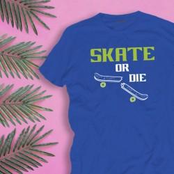 Koszulka męska z nadrukiem: Skate or die