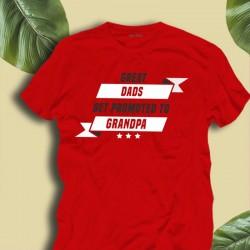 Koszulka dla dziadka - Great dads get promoted to grandpa